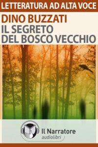 Il-segreto-del-bosco-vecchio- di-Dino-Buzzat_Wildwisdom-Blog