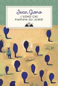 L'uomo-che-piantava-gl-alberi-di-Jean-Jono_Wildwisdom-Blog